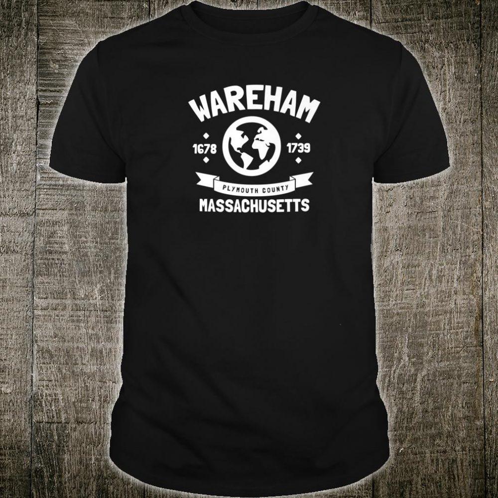 Wareham Plymouth County Massachusetts Shirt