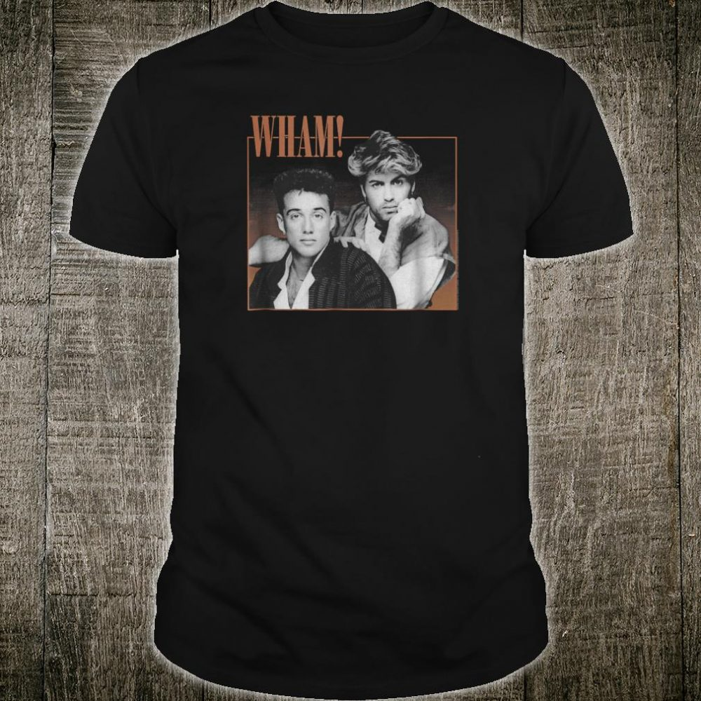 Wham Where Did Your Heart Go Shirt