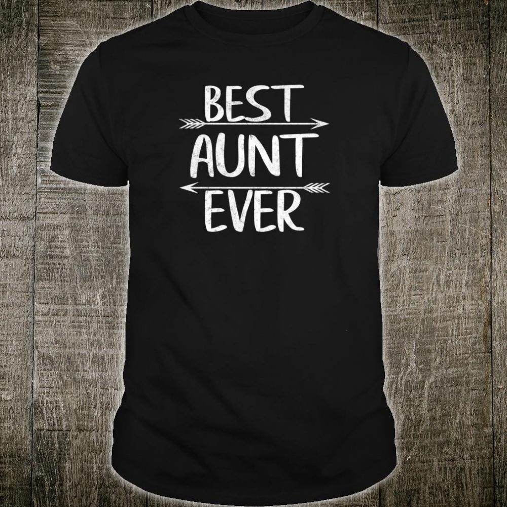 Womens Cute Mother's Day Auntie Best Aunt Ever Shirt