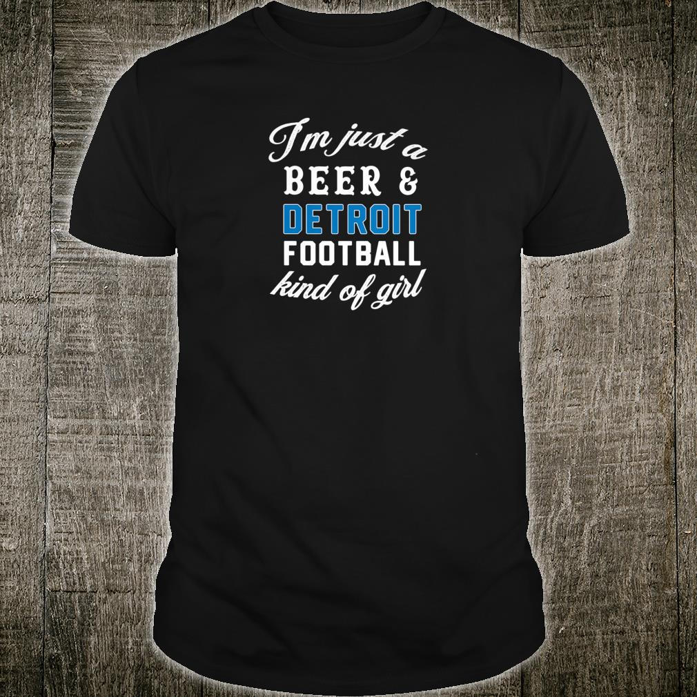 Womens Just a Beer and Detroit Football Kind of Girl Cute Shirt